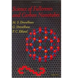 SCIENCE OF FULLERENES AND CARBON NANOTUBES