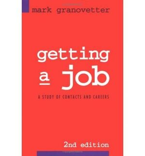 GETTING A JOB: STUDY OF CONTACTS AND CAREERS