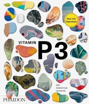 VITAMIN P3 - NEW PERSPECTIVES IN PAINTING (NEW)