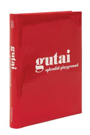 GUTAI: SPLANDIND PLAYGROUND