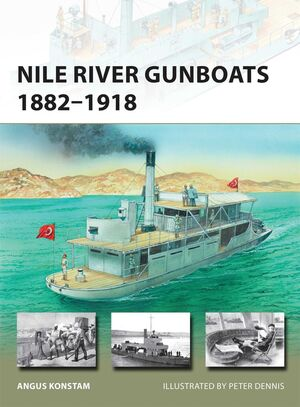 NILE RIVER GUNBOATS 1882-1918 NEW VANGUARD 239