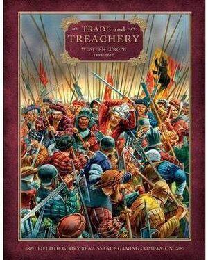 TRADE AND TREACHERY