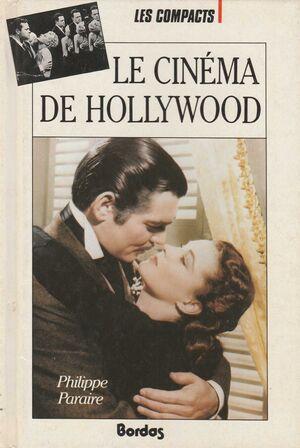 LE CINEMA DE HOLLYWOOD
