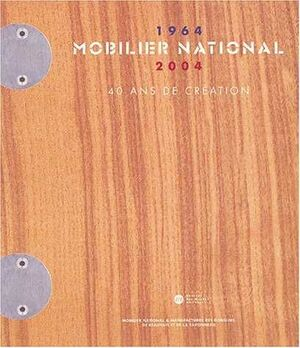 MOBILIER NATIONAL 1964-2004