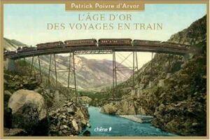 L'ÂGE D'OR DU VOYAGE EN TRAIN