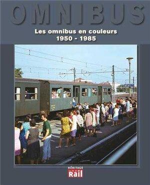 OMNIBUS LES OMNIBUS EN COULEURS 1950-1985