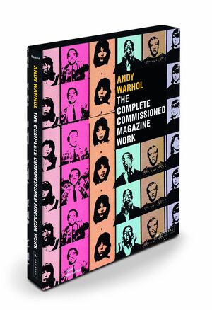 ANDY WARHOL. THE COMPLETE COMMISSIONED MAGAZINE WORK