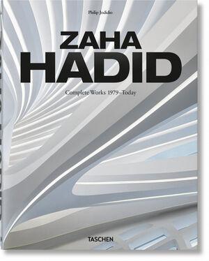 ZAHA HADID ARCHITECTS. COMPLETE WORKS 1979–TODAY. 2019 ED