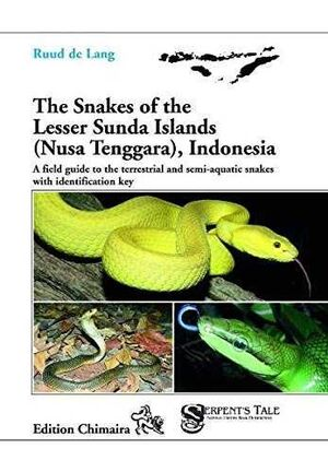 THE SNAKES OF THE LESSER SUNDA ISLANDS INDONESIA