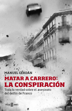 MATARA A CARRERO: LA CONSPIRACION