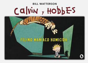 FELINO MANíACO HOMICIDA