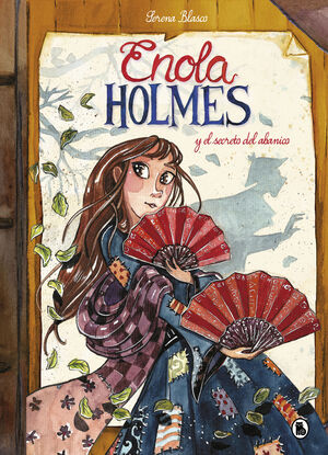 ENOLA HOLMES Y EL SECRETO DEL ABANICO (ENOLA HOLMES. LA NOVELA GRÁFICA 4)