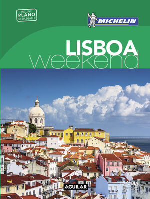 LISBOA (LA GUíA VERDE WEEKEND 2016)