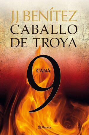 CANA CABALLO DE TROYA 9