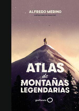 ATLAS DE MONTAÑAS DE LEYENDA