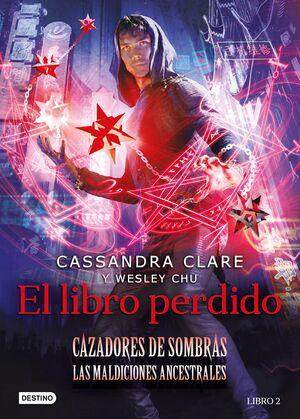 CAZADORES DE SOMBRAS. EL LIBRO PERDIDO (LAS MALDIC