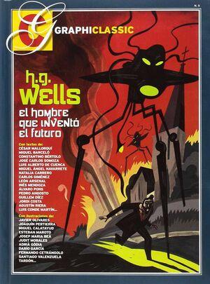 H. G. WELLS: EL HOMBRE QUE INVENTÓ EL FUTURO