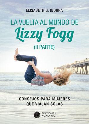 LA VUELTA AL MUNDO DE LIZZY FOGG (II)