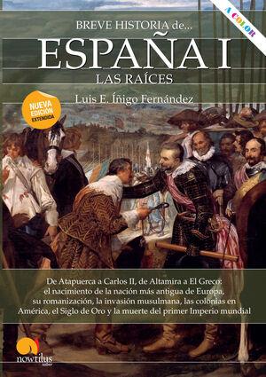 BREVE HISTORIA DE ESPAÑA I: LAS RAÍCES
