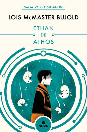 ETHAN DE ATHOS (LAS AVENTURAS DE MILES VORKOSIGAN 3)