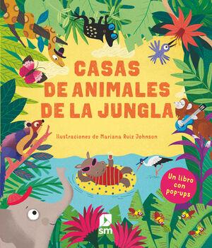 CASA DE LOS ANIMALES DE LA JUNGLA, LA (POP UP)