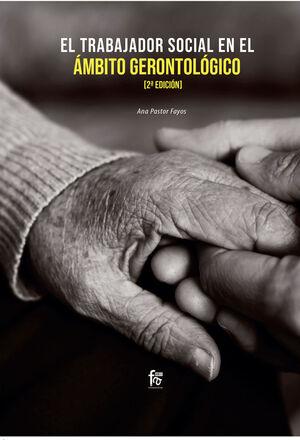 EL TRABAJADOR SOCIAL EN EL AMBITO GERONROLOGICO-2 EDICION
