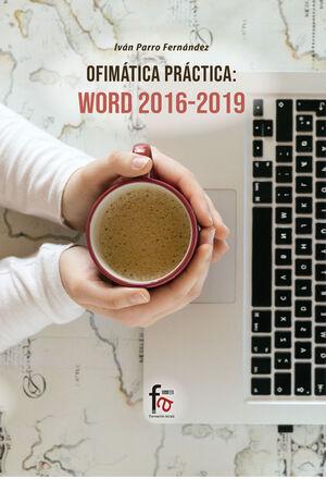 OFIMATICA PRACTICA: WORD 2016-2019