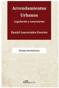 ARRENDAMIENTOS URBANOS. LEGISLACION Y COMENTARIOS