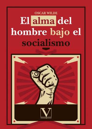 EL ALMA DEL HOMBRE BAJO EL SOCIALISMO