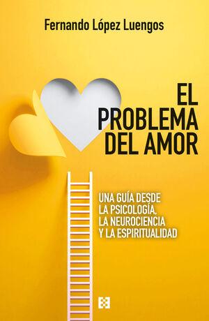 PROBLEMA DEL AMOR, EL