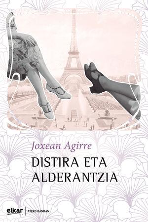 DISTIRA ETA ALDERANTZIA