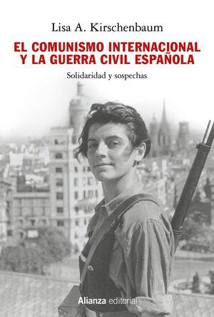 EL COMUNISMO INTERNACIONAL Y LA GUERRA CIVIL ESPAÑOLA