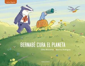 BERNABE CURA EL PLANETA