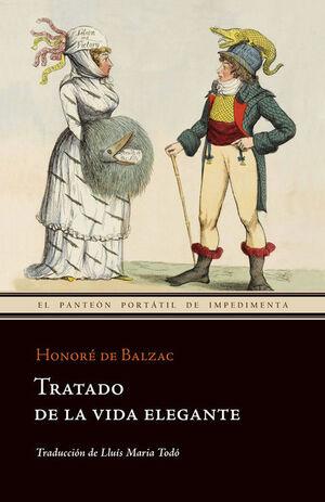 TRATADO DE LA VIDA ELEGANTE 3ªED