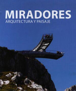 MIRADORES, ARQUITECTURA Y PAISAJE