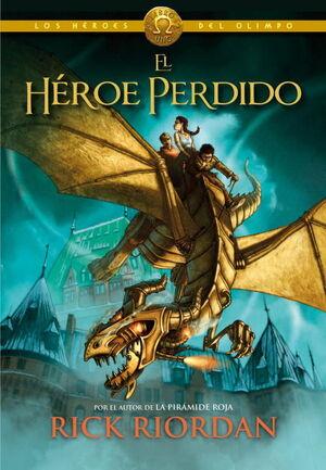 EL HEROE PERDIDO (LOS HEROES DEL OLIMPO 1)