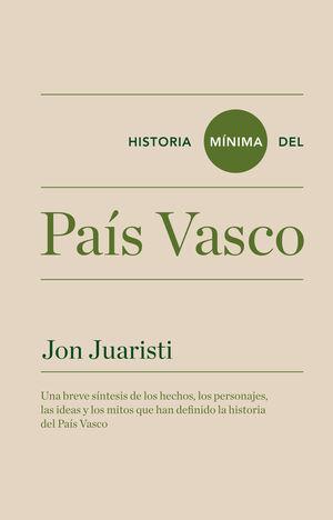 HISTORIA MÍNIMA DEL PAÍS VASCO