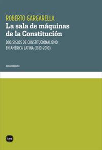 LA SALA DE MáQUINAS DE LA CONSTITUCIóN