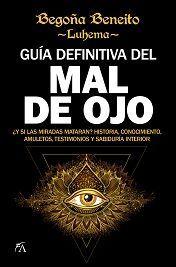 GUÍA DEFINITIVA DEL MAL DE OJO