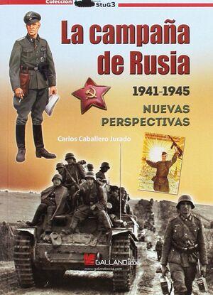 LA CAMPAÑA DE RUSIA 1941-1945