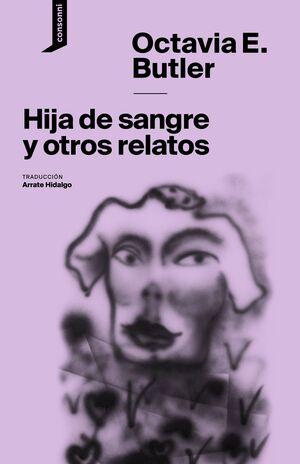 HIJA DE SANGRE Y OTROS RELATOS