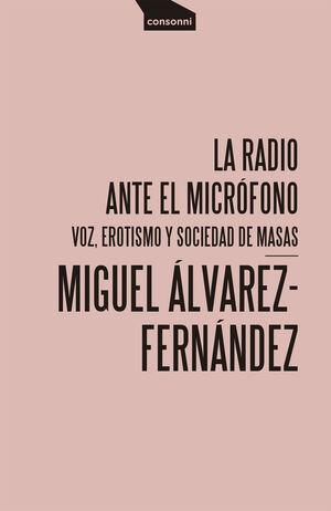 LA RADIO ANTE EL MICRÓFONO