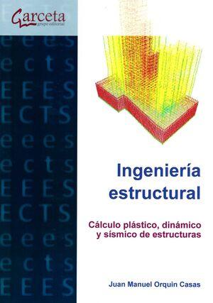 INGENIERIA ESTRUCTURAL CALCULO PLASTICO DINAMICO Y SISMICO