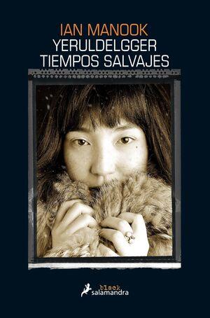 TIEMPOS SALVAJES (YERULDELGGER 2)