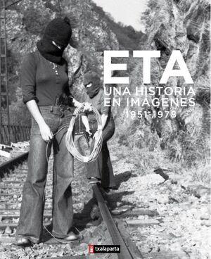 ETA UNA HISTORIA EN IMAGENES
