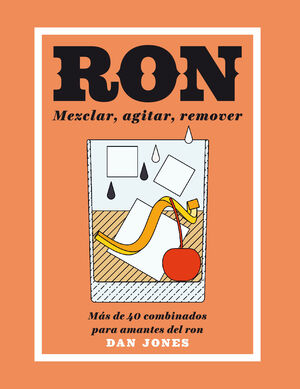 RON: MEZCLAR, AGITAR, REMOVER
