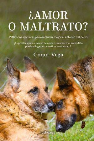 AMOR O MALTRATO?