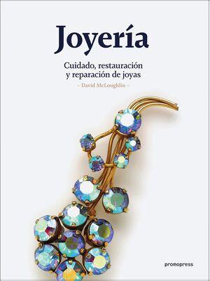 JOYERIA. CUIDADO, RESTAURACIÓN Y REPARACIÓN DE JOYAS