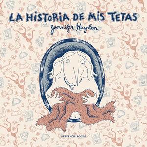 LA HISTORIA DE MIS TETAS