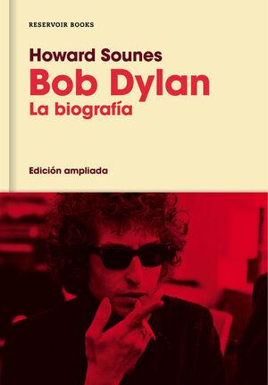 BOB DYLAN (EDICIóN AMPLIADA)